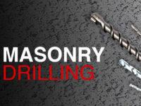 MASONRY DRILLING